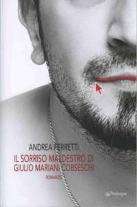 Andrea Ferretti _copertina Il sorriso maldestro di Giulio Mariani Cobseschi_